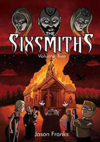 Link to an enlarged image of The Sixsmiths: Volume Two
