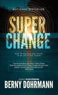Link to an enlarged image of Super Change : How to Survive and Thrive in an Uncertain Future