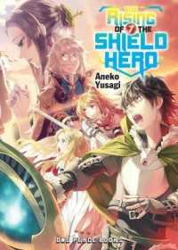 Link to an enlarged image of The Rising of the Shield Hero 7 (Rising of the Shield Hero)NOVEL