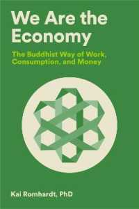 Link to an enlarged image of We Are the Economy : The Buddhist Way of Work, Consumption, and Money