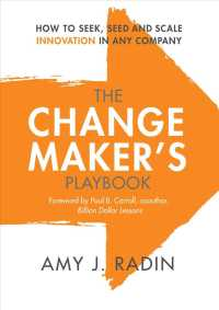 Link to an enlarged image of The Change Maker's Playbook : How to Seek, Seed and Scale Innovation in Any Company (Reprint)
