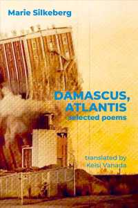 Link to an enlarged image of Damascus, Atlantis : Selected Poems