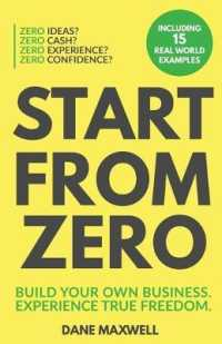 Link to an enlarged image of Start from Zero : Build Your Own Business & Experience True Freedom