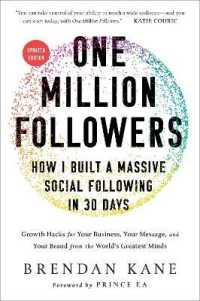 Link to an enlarged image of One Million Followers : How I Built a Massive Social Following in 30 Days: Growth Hacks for Your Business, Your Message, and Your Brand from the World (Updated)