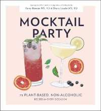 Link to an enlarged image of Mocktail Party : 75 Plant-Based, Non-Alcoholic Mocktail Recipes for Every Occasion