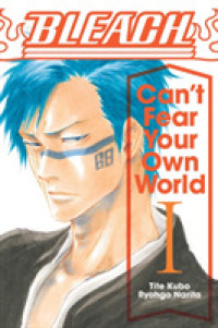 Link to an enlarged image of Bleach Can't Fear Your Own World 1 : Cant Fear Your Own World (Bleach: Can't Fear Your Own World)