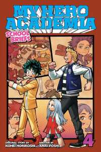 Link to an enlarged image of My Hero Academia - School Briefs 4 : Festival for All (My Hero Academia: School Briefs)NOVEL
