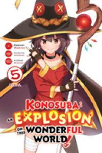 Link to an enlarged image of Konosuba an Explosion on This Wonderful World! Manga 5 (Konosuba an Explosion on This Wonderful World! Manga)