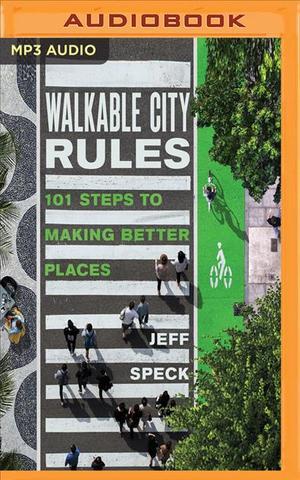 Books Kinokuniya: Walkable City Rules : 101 Steps to Making