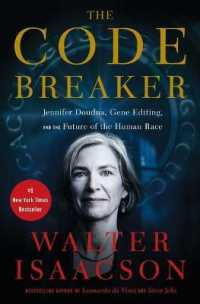 Code Breaker: Jennifer Doudna, Gene Editing, and the Future of the Human Race 9781982115852