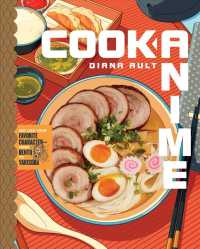 Link to an enlarged image of Cook Anime : Eat Like Your Favorite Characterfrom Bento to Yakisoba