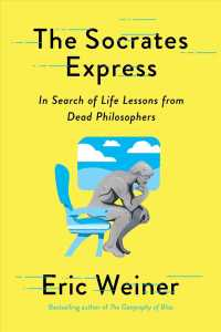 Link to an enlarged image of Socrates Express : In Search of Life Lessons from Dead Philosophers -- Paperback (English Language Edition)