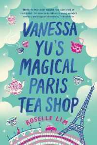 Vanessa Yu's Magical Paris Tea Shop 9781984803276