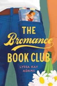 Link to an enlarged image of The Bromance Book Club (Bromance Book Club)