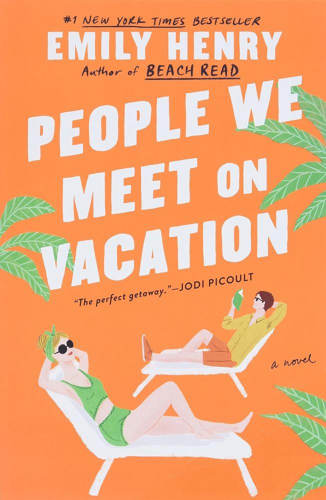 People We Meet on Vacation  9781984806758