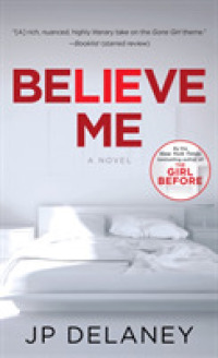 Link to an enlarged image of Believe Me : A Novel -- Paperback (English Language Edition)