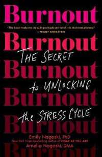 Link to an enlarged image of Burnout : The Secret to Unlocking the Stress Cycle (Reprint)