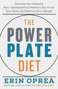 Link to an enlarged image of The Power Plate Diet : Discover the Ultimate Anti-inflammatory Meals to Fat-proof Your Body and Restore Your Health