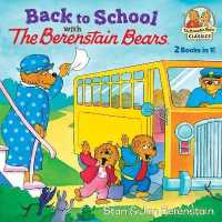 Link to an enlarged image of Back to School with the Berenstain Bears (The Berenstain Bears Classics)