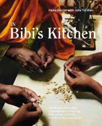 Link to an enlarged image of In Bibi's Kitchen : The Recipes and Stories of Grandmothers from the Eight African Countries That Touch the Indian Ocean [A Cookbook]