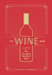 Link to an enlarged image of The Essential Wine Book : A Modern Guide to the Changing World of Wine