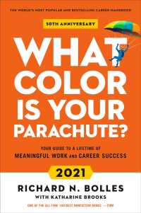 Link to an enlarged image of What Color Is Your Parachute? 2021 : Your Guide to a Lifetime of Meaningful Work and Career Success (What Color Is Your Parachute?) (Revised)