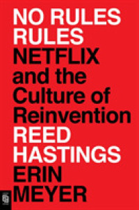 Link to an enlarged image of No Rules Rules : Netflix and the Culture of Reinvention -- Paperback (English Language Edition)