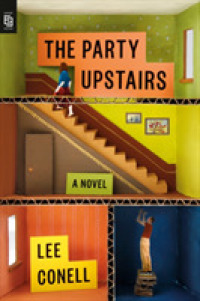 Link to an enlarged image of Party Upstairs : A Novel -- Paperback