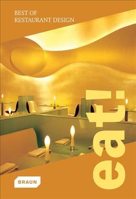 Link to an enlarged image of Eat! Best of Restaurant Design (2. Aufl. 2013. 304 S. 260 farbige Abbildungen. 18.5 cm)