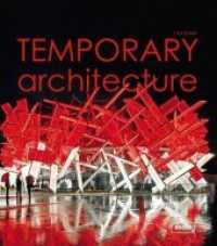 Link to an enlarged image of Temporary Architecture (Experimental) (1st ed. 2014. 256 S. 514 farbige Abbildungen. 28 cm)