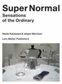 Link to an enlarged image of Super Normal : Sensations of the Ordinary. Catalogue of the Exhibition at The Triennale di Milano, 2007 (2014. 128 S. 54 Abb. 20 cm)