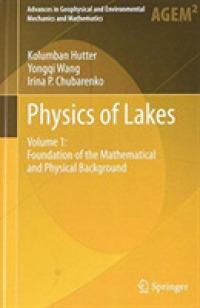 Books Kinokuniya: Physics of Lakes (Advances in Geophysical and