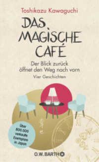 Link to an enlarged image of Das magische Café : Der Blick zurück öffnet den Weg nach vorn. Vier Geschichten (2018 240 S. 209 mm)