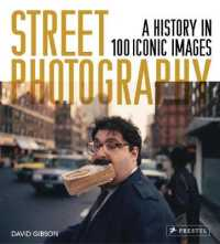 Link to an enlarged image of Street Photography : A History in 100 Iconic Images