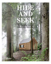 Link to an enlarged image of Hide and Seek : The Architecture of Cabins and Hide-Outs (8. Aufl. 2017. 256 S. w. numerous col. photos. 30 cm)