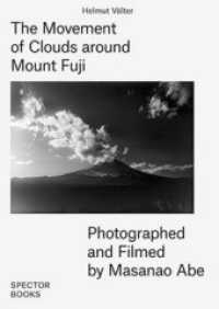 Link to an enlarged image of The Movement of Clouds around Mount Fuji : Photographed and Filmed by Masanao Abe (Neuausg. 2016. 224 S. 34 cm)