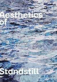 Link to an enlarged image of Aesthetics of Standstill (Sternberg Press)