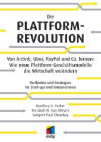 Link to an enlarged image of Die Plattform-Revolution : Von Airbnb, Uber, PayPal und Co. lernen: Wie neue Plattform-Geschäftsmodelle die Wirtschaft verändern Methoden und Strategien für Start-ups und Unternehmen (mitp Business) (1. Aufl. 2017. 320 S. 240 mm)