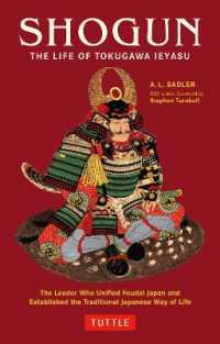 Link to an enlarged image of Shogun:The life of Tokugawa Ieyasu-徳川家康の生涯(英文版)(Tuttle classics)