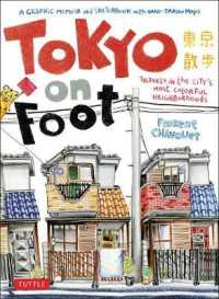 Tokyo on Foot: Travels in the City's Most Colorful Neighborhoods 9784805311370