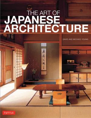 Link to an enlarged image of The Art of Japanese Architecture(PB版)