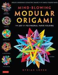 Link to an enlarged image of Mind−Blowing Modular Origami-THE ART OF POLYHEDRAL PAP