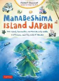 Manabeshima Island Japan One Island Two Months One Minicar Sixty Crabs Eighty Bites and Fifty Shots of Shochu 9784805313435