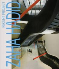 Link to an enlarged image of Zaha Hadid Recent Projects