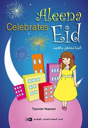 Link to an enlarged image of Aleena Celebrates Eid - Picture book