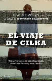Link to an enlarged image of El viaje de Cilka / Cilka's Journey