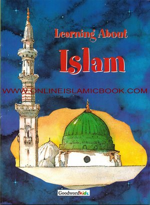 Link to an enlarged image of LEARNING ABOUT ISLAM