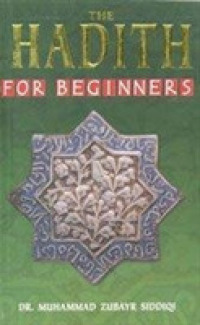 Link to an enlarged image of Hadith for Beginners -- Hardback