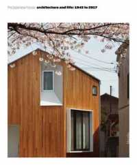 Link to an enlarged image of The Japanese House : Architecture and Life after 1945