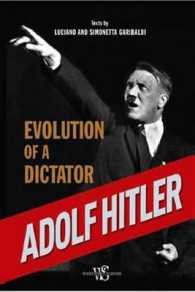 Link to an enlarged image of Adolf Hitler : Evolution of a Dictator